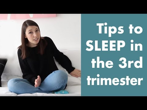 Sleep in the third trimester - 20 tips to make it happen!!