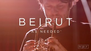 Beirut: As Needed   NPR MUSIC FRONT ROW