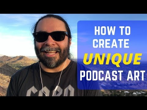 How to Make Unique Podcast Cover Art
