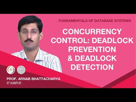 Concurrency Control: Deadlock Prevention and Deadlock Detection