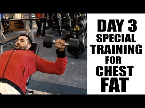 Day3- Special training to reduce chest fat
