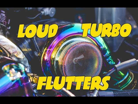 The Ultimate TURBOs - LOUD Turbo Flutter sounds with Antilag Compilation