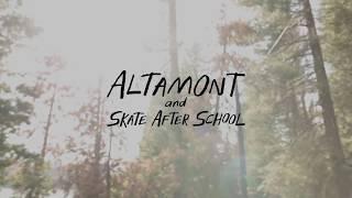 Altamont X Skate After School // Camp Edit
