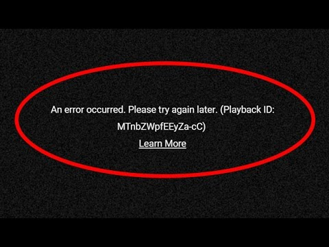 How to fix An error occurred Please try again later in Youtube