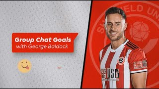 WhatsApp Group Chat Quiz with Sheffield United's George Baldock