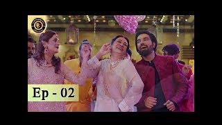 Shadi Mubarak ho Episode - 02 - Top Pakistani Dramas -