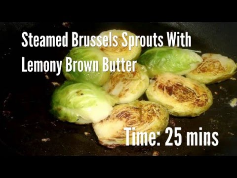 Steamed Brussels Sprouts With Lemony Brown Butter Recipe