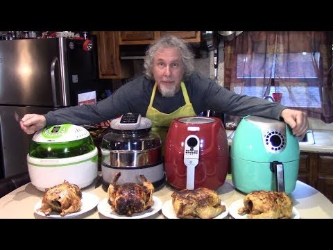 4 Air Fried Whole Chickens Reviewing 4 Air Fryers