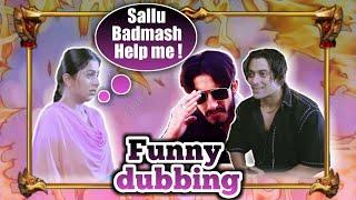 Jammu Da Sallu Badmash help| TERE NAAM | Funny Dubbing | Jammu Dogri Comedy Video | Sam