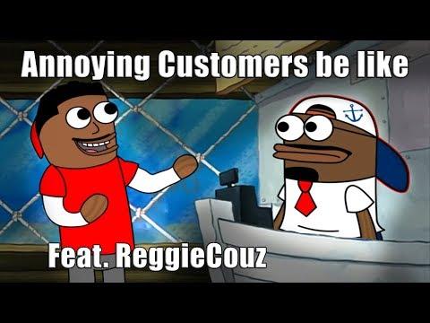 Customers be like (feat. Reggie Couz)