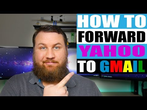How to Forward Your Yahoo Emails to Gmail