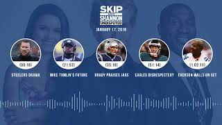 UNDISPUTED Audio Podcast (1.17.18) with Skip Bayless, Shannon Sharpe, Joy Taylor | UNDISPUTED