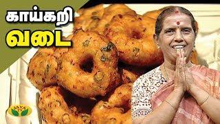சுட சுட காய்கறி வடை செய்வது எப்படி ?   Vadai Recipe   Mrs. Revathy Shanmugam   Adupangarai   Jaya TV
