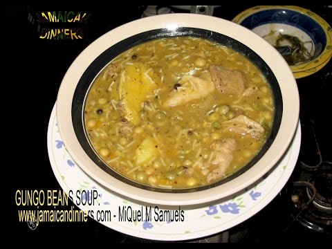 GUNGO BEANS or GREEN PEAS SOUP: cooked with herbs