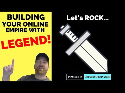 Using legend to build your online empire
