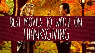 Best Movies to Watch on Thanksgiving
