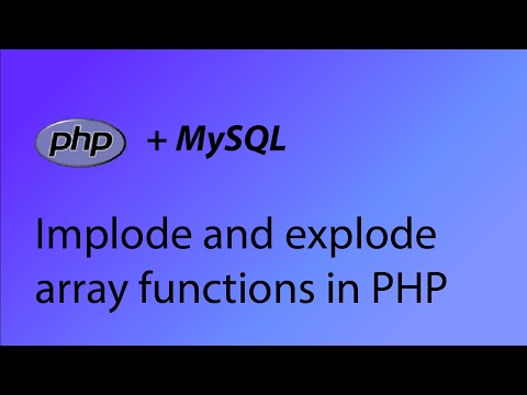 PHP & MySQL Tutorial 28 - Array implode and explode functions