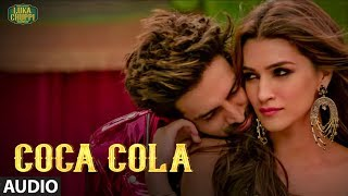 Coca Cola Audio Song  Luka Chuppi Kartik A Kriti S Tanishk B Neha Kakkar Tony Kakkar Young Desi