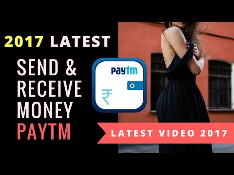PayTm Karo: How to Send and Receive Money with PayTm in 2017 | Add money to wallet India