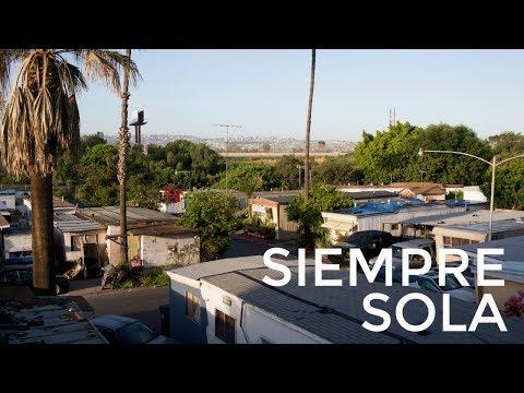 Siempre Sola – San Diego's South Bay Hidden Homeless