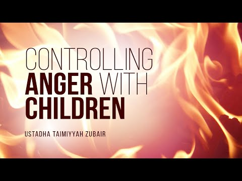 How Do I Control My Anger With My Children? | Ustadha Taimiyyah Zubair | Faith IQ