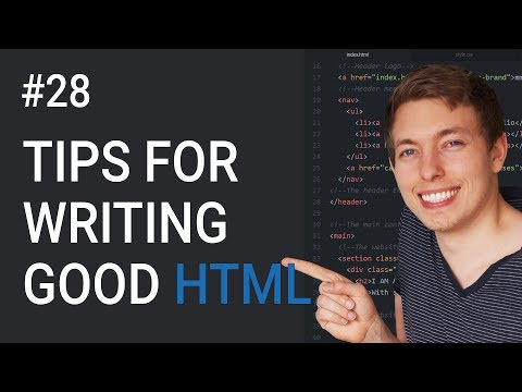 28: How to Write Better HTML and CSS | Learn HTML and CSS | HTML Tutorial | Improve HTML and CSS