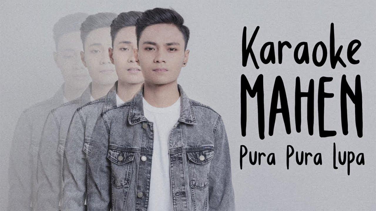 Download Mahen - Pura Pura Lupa (Karaoke Version) MP3 Gratis