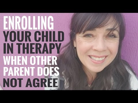 Enrolling Child in Therapy If You Share Custody & Other Parent DOES NOT Agree To It