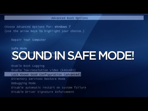 How to activate sound in safe mode for Windows XP, Windows 7,  Windows 8