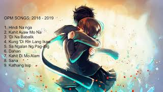 Opm Songs 2018
