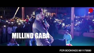 MILLIND GABA LIVE@ GANGA TECHNICAL CAMPUS, For Bookings-9811179580