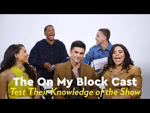 On My Block Cast Test Their Knowledge of the Show