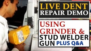 Live Dent Repair Demo Using Grinder and Stud Welder Gun Plus Q&A