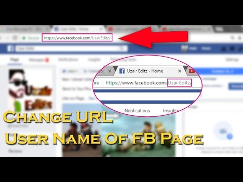 How to Create and Change URL/Username Of Facebook Page 2017