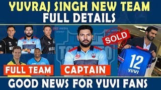 Yuvraj Singh NEW TEAM full Squad | He will play for Toronto Nationals in Global T20 Canada | Gl t20