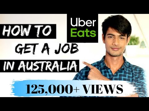 How to get a JOB in AUSTRALIA | COMPLETE GUIDE | UBER EATS