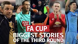 FA Cup Third Round - Biggest Stories From The Weekend