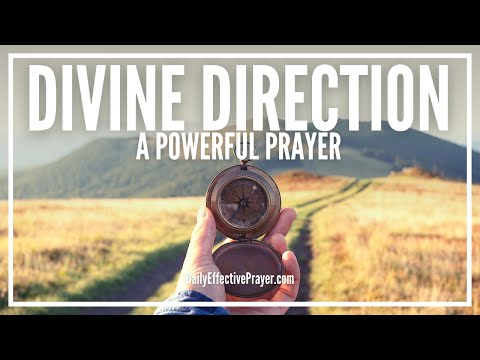 Prayer For Divine Direction - Prayer For God's Guidance