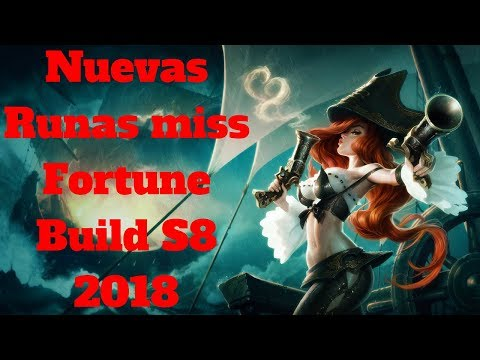 nuevas runas miss fortune build s8 2018 lol