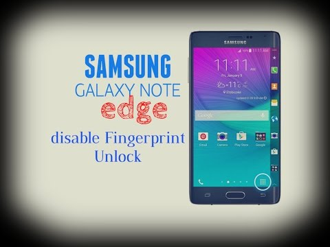 Galaxy note edge - How to disable Fingerprint Unlock on my Samsung Note Edge