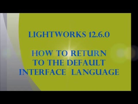 How to change interface Language of Lightworks