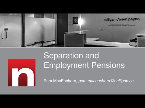 Separation and Employment Pensions