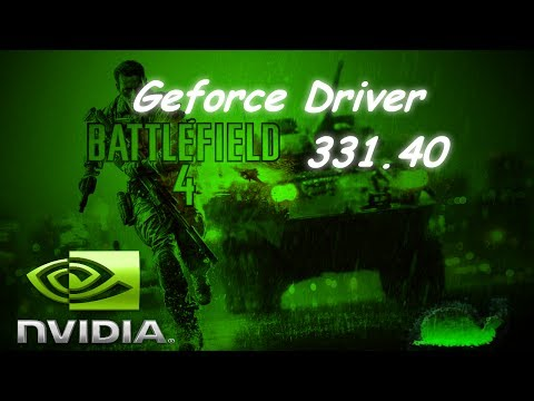 New Battlefield 4 Nvidia Geforce Driver 331.40