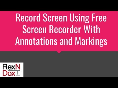 Record screen using free screen recorder with Annotations and Markings