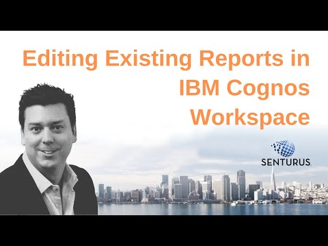 Editing Existing Reports in IBM Cognos Workspace