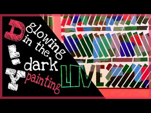 DIY -  special glow in the dark painting