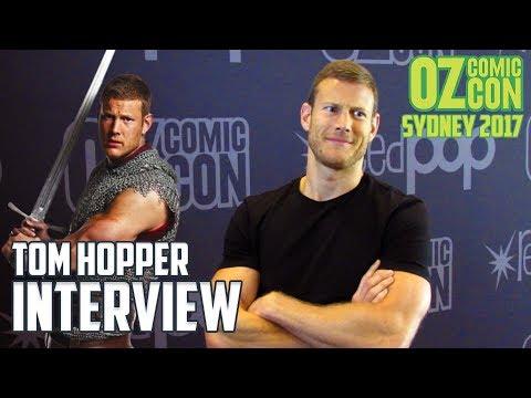 Tom Hopper | Interview | Oz Comic Con
