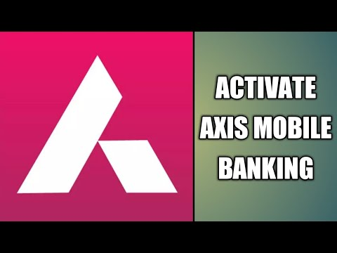 How to activate axis mobile banking first time 2017-18 ( Hindi  urdu ) by MyFreeAdvice