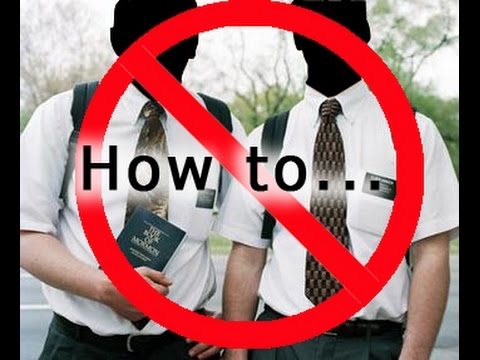 How to get rid of religious people at your door, for good!