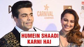 Sonakshi Sinha And Karan Johar Want To Get Married After Ranveer Deepika